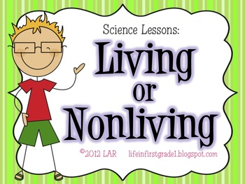 Nonliving and Living Things: A Science Lesson | Activities, The o ...