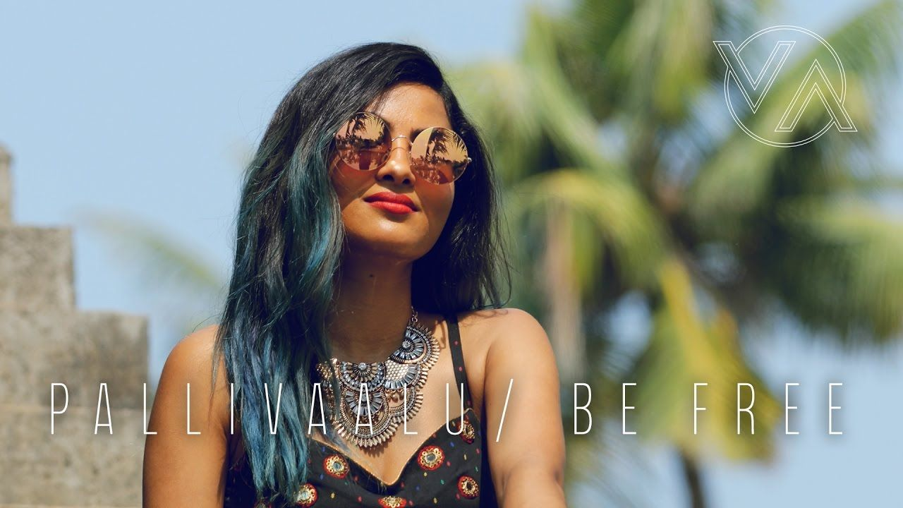 Be Free Original Pallivaalu Bhadravattakam Vidya Vox Mashup Ft Vandana Iyer Youtube Vidya Vox New Song Download Youtube Songs