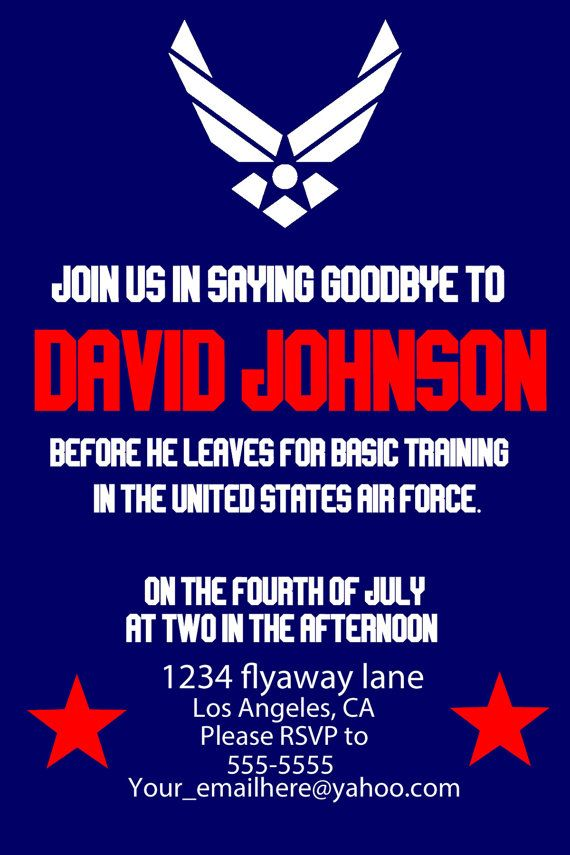 U S Air Force Party Invite Deployment Leaving For Basic