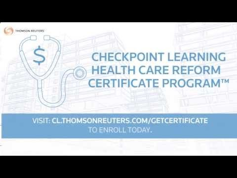 Checkpoint Learning Health Care Reform Certificate Program™. Your clients expect you to have the answers to Affordable Care Act questions. Increase your consulting opportunities and client confidence by building practical expertise with employer and individual mandates, reporting requirements, forms and calculations, health insurance marketplaces, more! Program grants 27 CPE credits Learn more at http://checkpointlearning.thomsonreuters.com/GetCertificate/HCCP