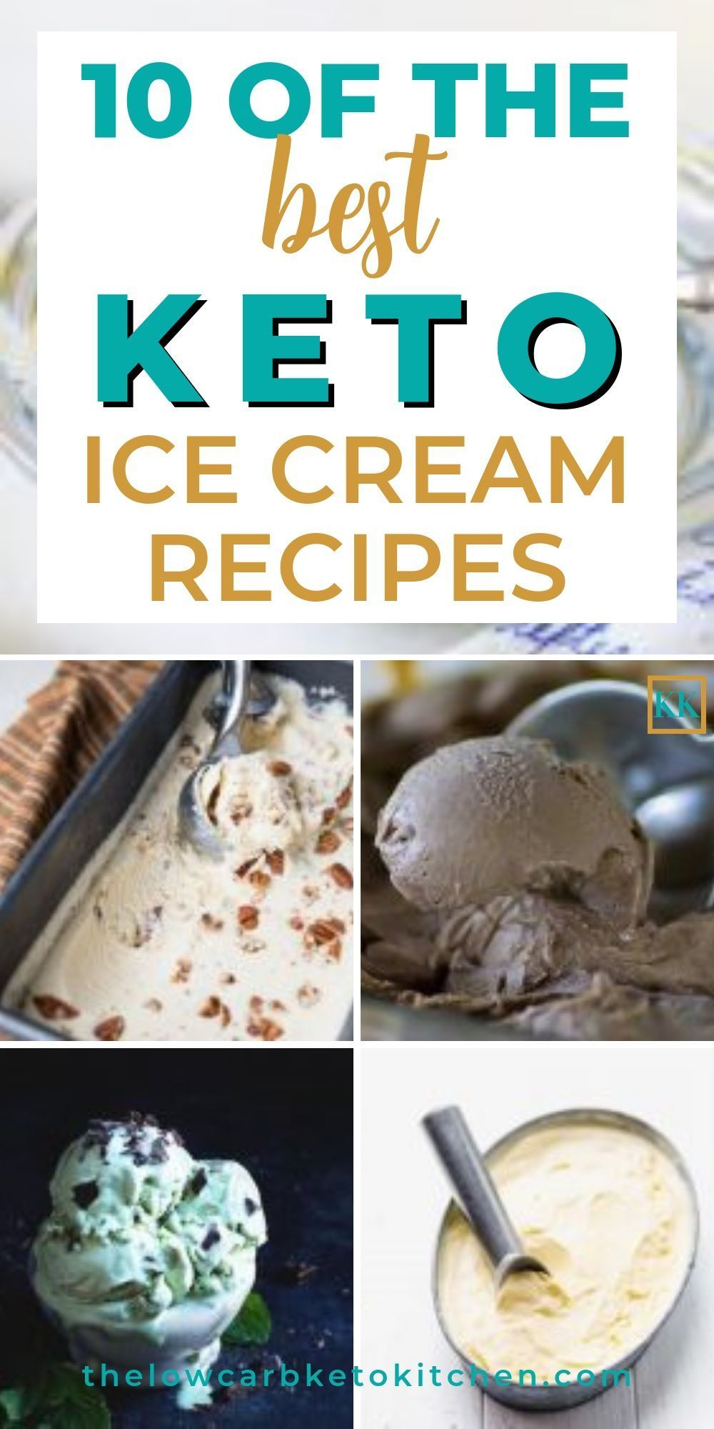 Top 10 Keto Ice Cream Recipes to Avoid A Summer Meltdown #ketoicecream