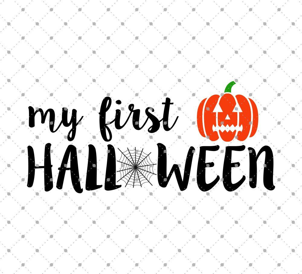My First Halloween SVG Cut Files | Cricut, Silhouettes and Filing