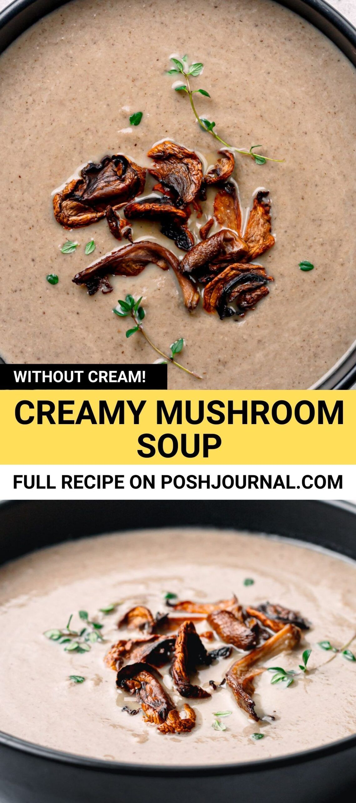 So Creamy With No Cream Delicious Ultra Creamy Mushroom Soup Recipe Made Without Flour Heavy Cream In 2020 Creamy Mushroom Soup Mushroom Soup Recipes Soup Recipes