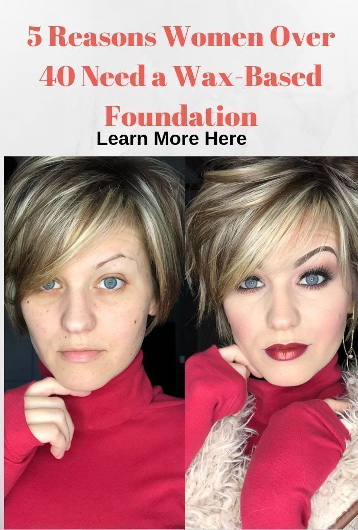 5 Reasons Women Over 40 Need a WaxBased Foundation How