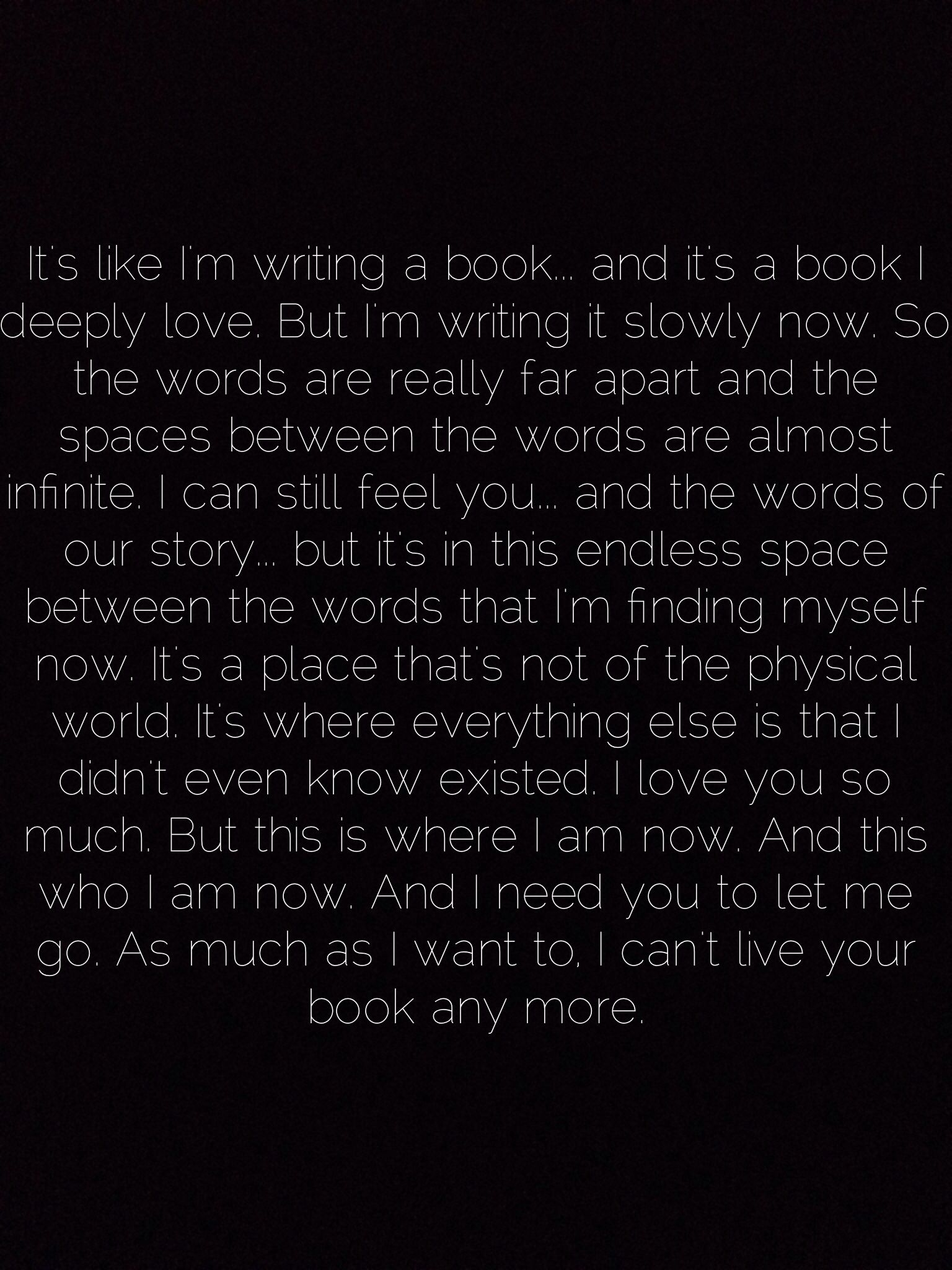 This Quote From The Movie Her Pretty Much Describes My