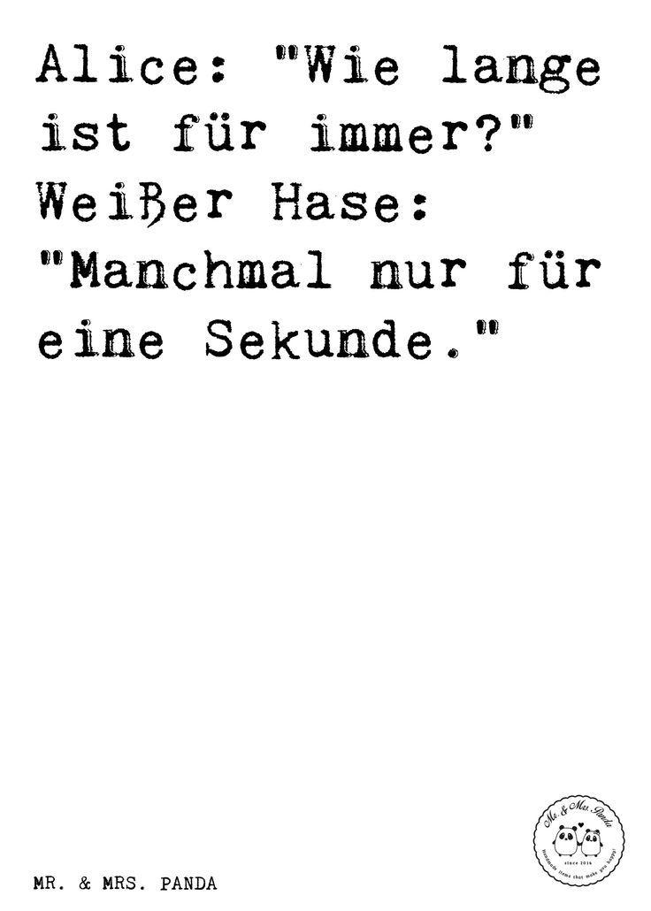 Spruch alice wie lange ist f r immer wei er hase manchmal nur f r eine sekunde - Disney zitate deutsch ...