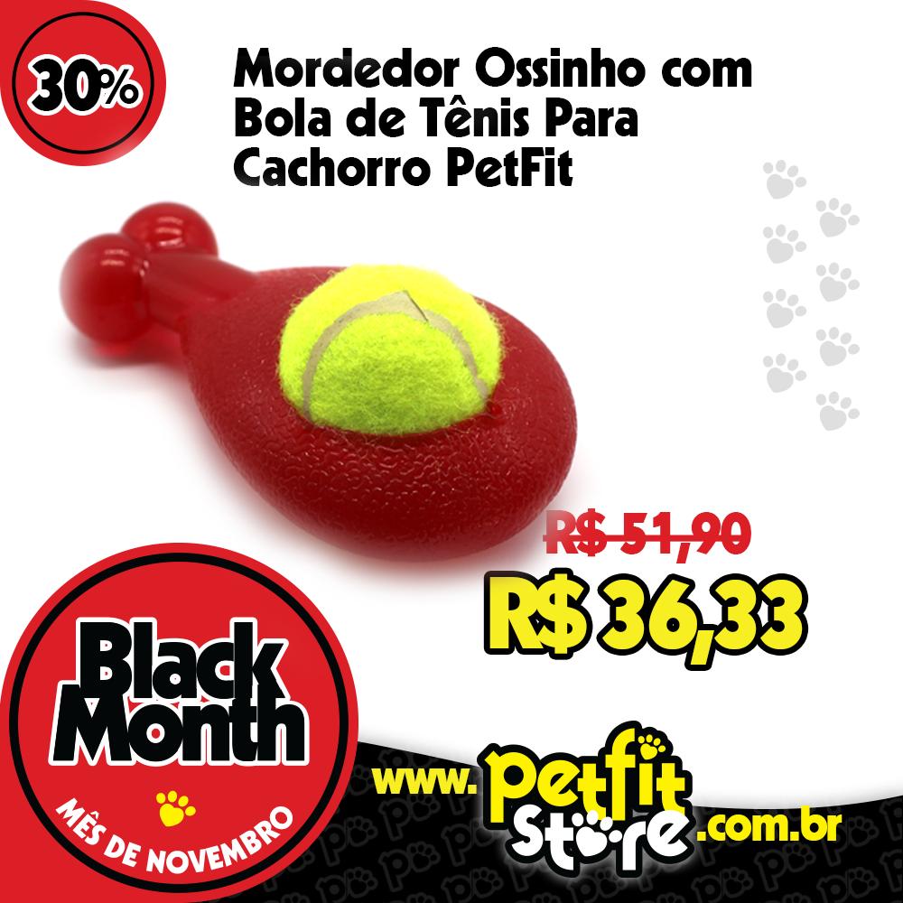 cfe961586 A nossa loja está em Black Month! E nosso Mordedor Ossinho com Bola de Tênis