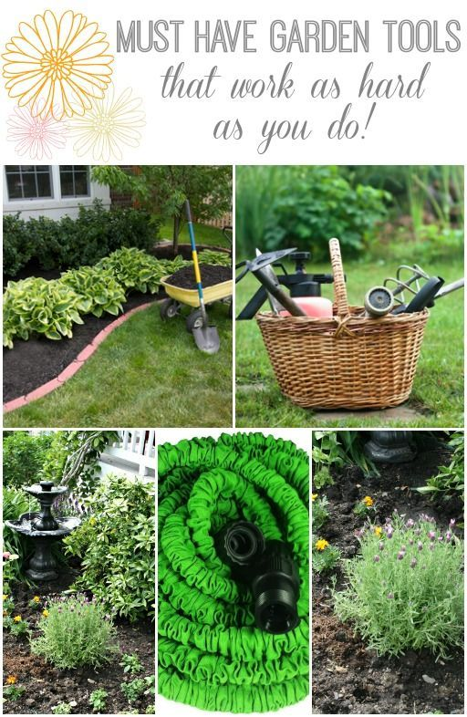 Must have garden tools tools that work as hard as you do for Gardening tools you must have