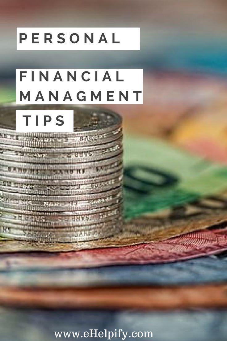 Useful Tips I Used For Managing My Personal Finances ...