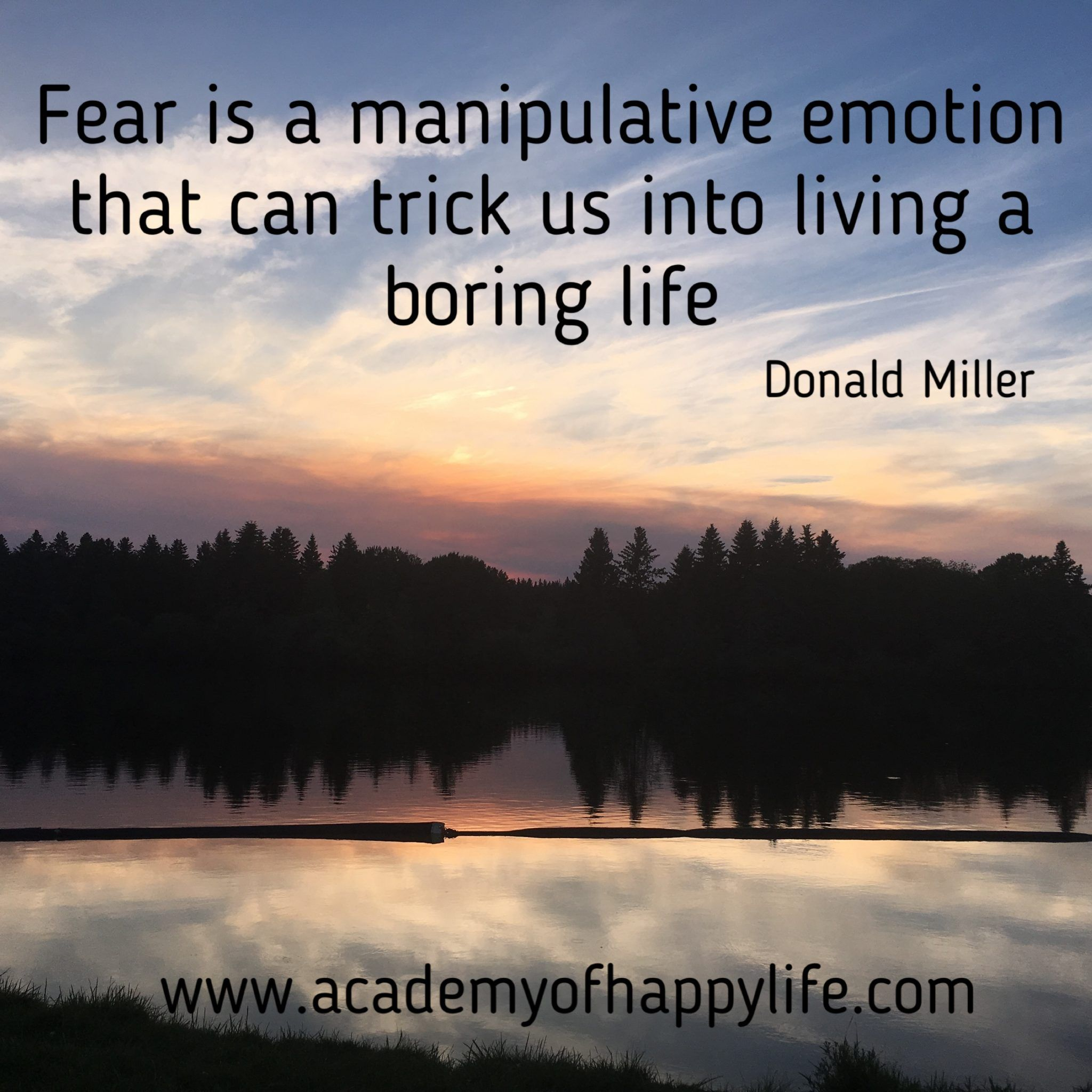 Boring Wives Quites: Fear Is A Manipulative Emotion That Can Trick Us Into