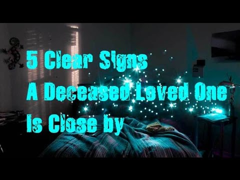 (7) 5 Clear Signs A Deceased Loved One Is Close by