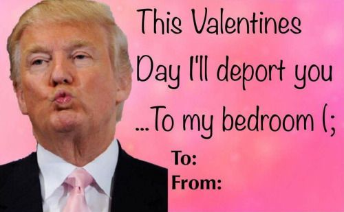 Donald Trump Valentine Tumblr Funny Holiday Card Ideas