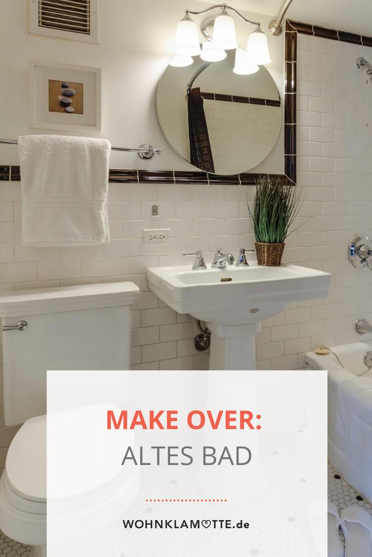 Make Over: So kannst Du Dein altes Bad verschönern - Wohnklamotte