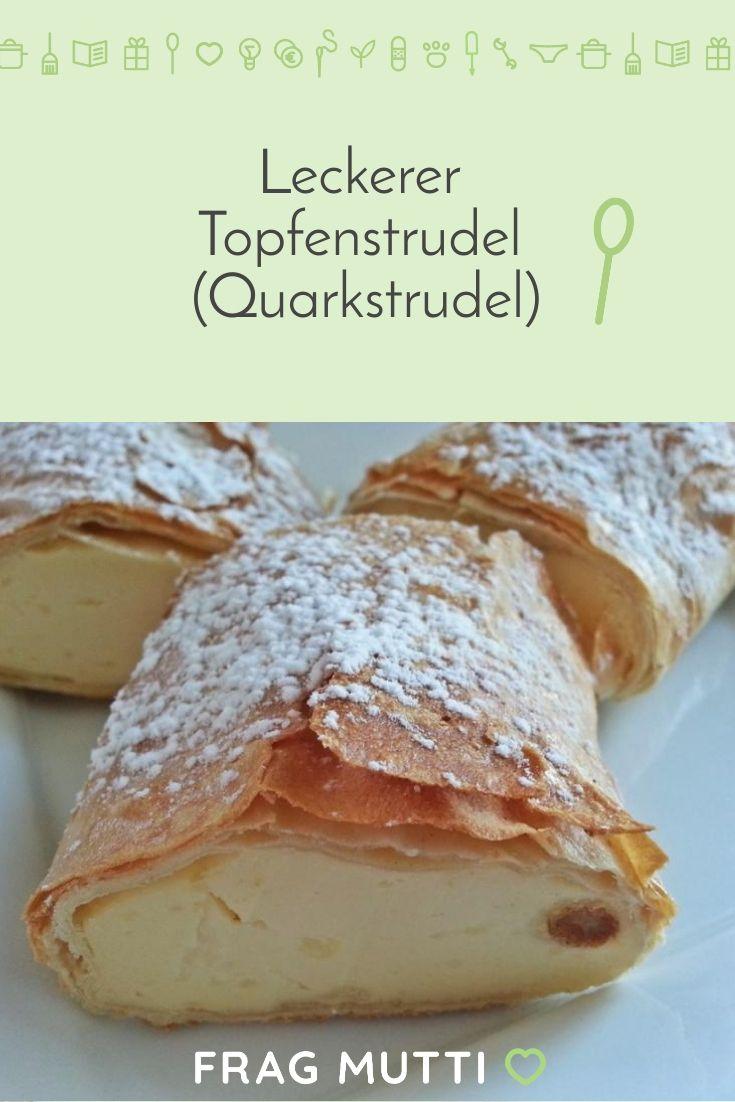 Topfenstrudel - Rezept | Frag Mutti