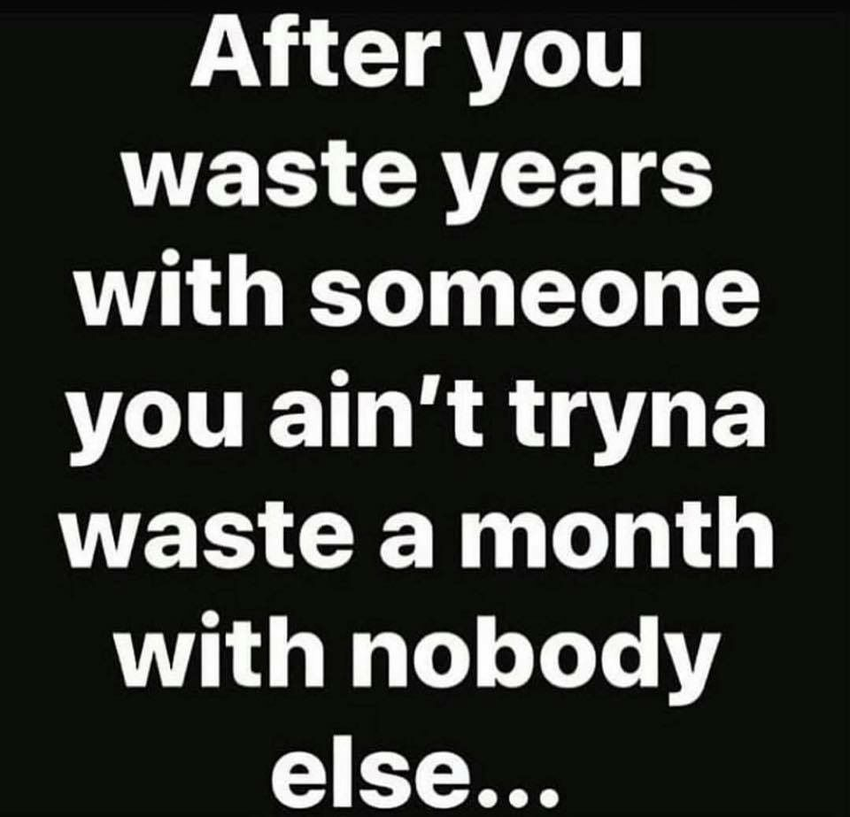 No More Wasting My Time With Lying Cheating Men God Is My Man It Is Well With My Soul Time Quotes Relationship Me Time Quotes Wasting My Time Quotes
