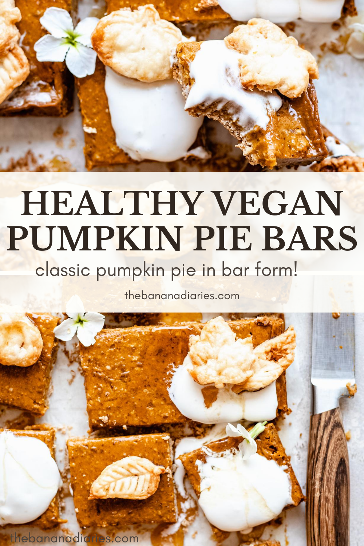Easy Pumpkin Pie Bars Secretly Vegan The Banana Diaries Recipe In 2020 Vegan Pumpkin Pie Bars Vegan Pumpkin Recipes Desserts Healthy Thanksgiving Desserts