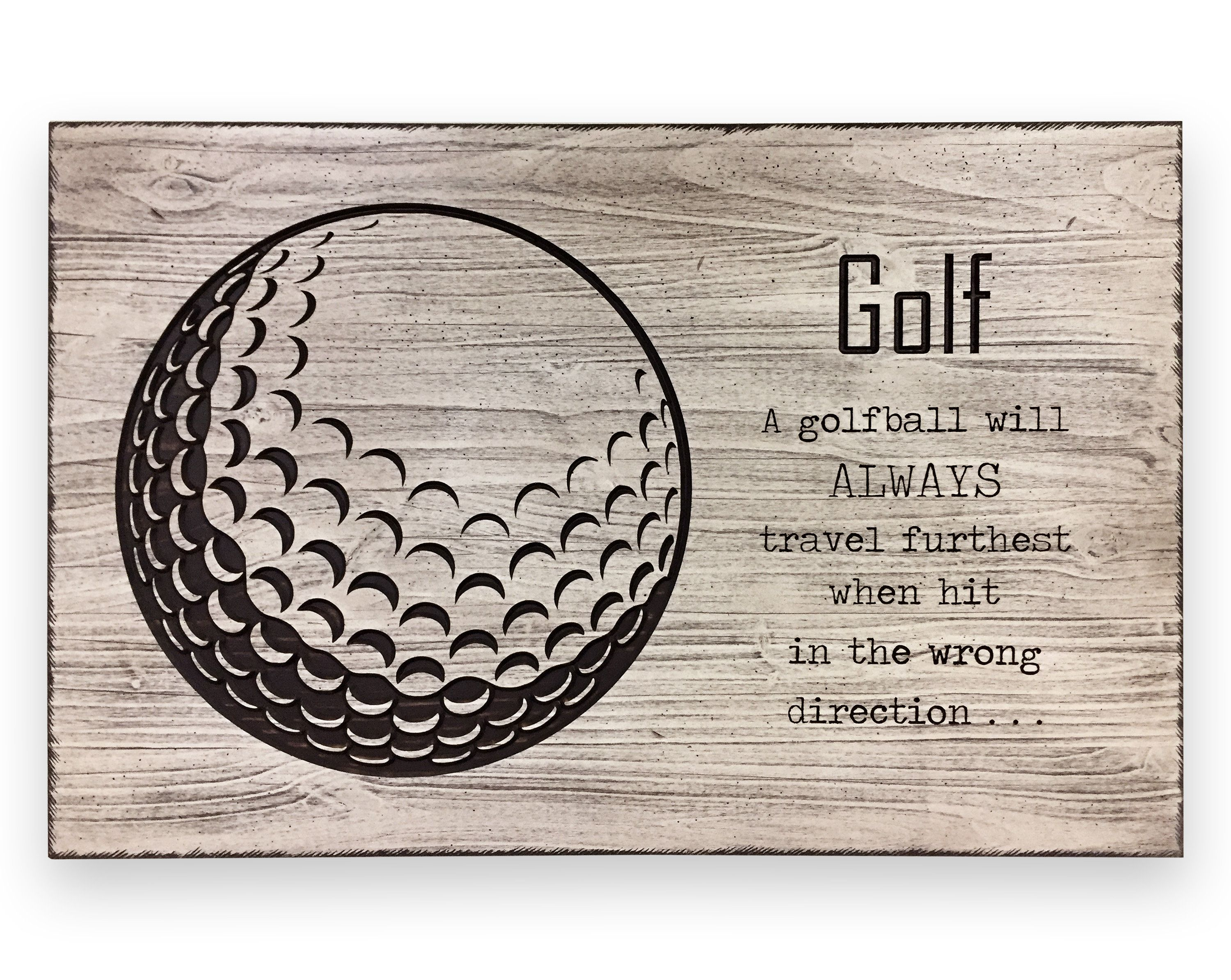 Golf Quote Sign Art Wall Decor Mancave Sports