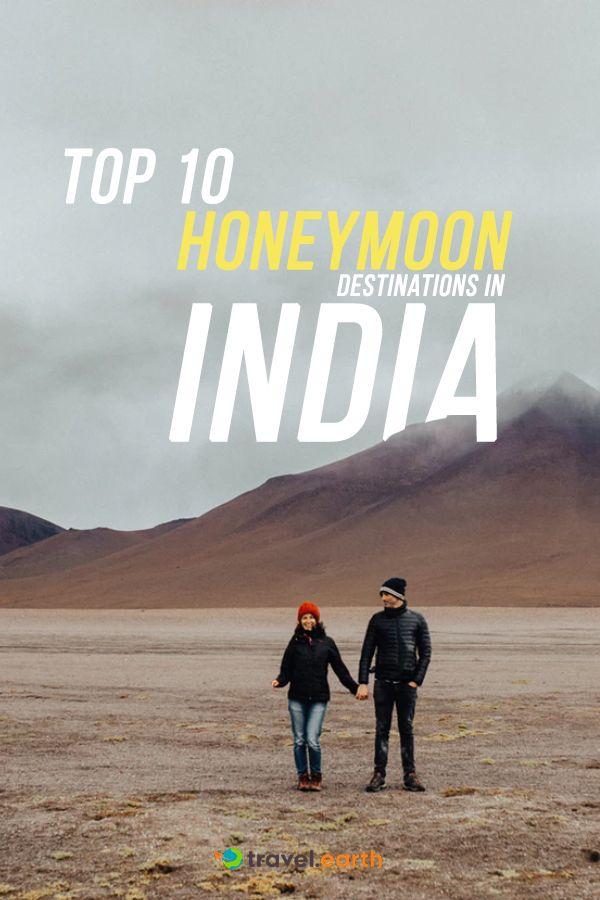 Top 10 Best Honeymoon Destinations In India