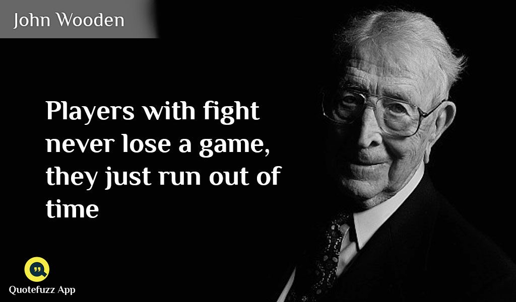 John Wooden Quotes Great #quotes #of #john #wooden Httpsplaygooglestoreapps
