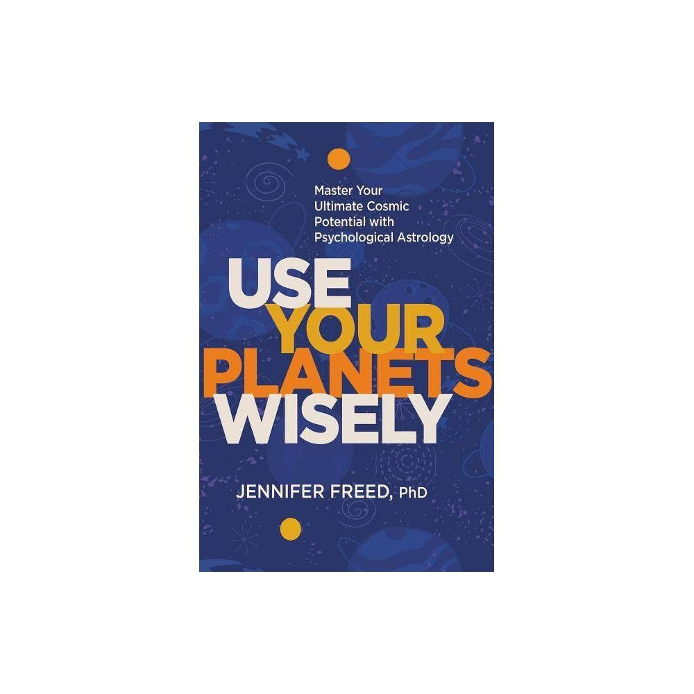 Use your wisely by jennifer freed hardcover