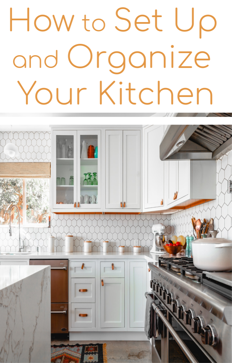 Moving Into A New Home How To Set Up Your Kitchen Organized 31 Cupboard Organization