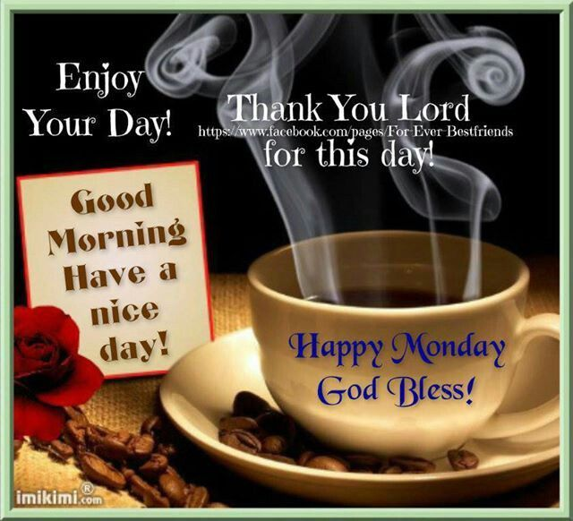 Monday Blessings Monday Blessings Good Morning Happy Good