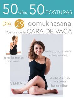 ૐ yoga ૐ ૐ asanas ૐ ૐ gomukhasana ૐ 50 días 50 posturas