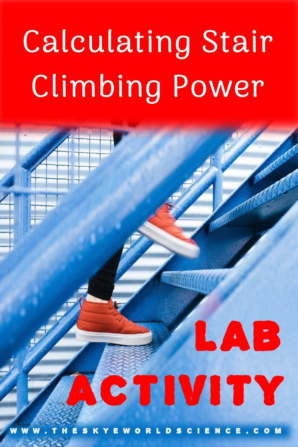 Lab Activity - Calculating Stair Climbing Power | Physics ...