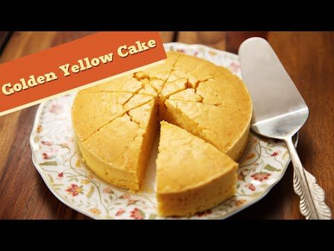 Eggless Golden Yellow Cake Quick Cake Dessert Recipe Divine