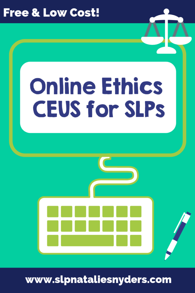 Cost Effective Ethics CEUs for SLPs Slps, Speech therapy