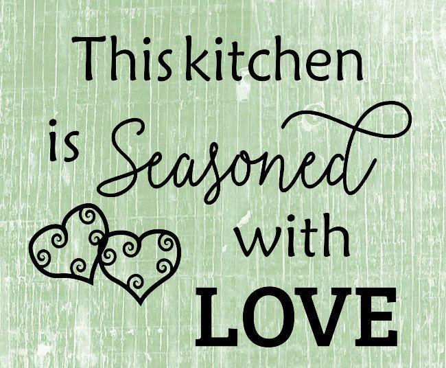 Svg Digital Design This Kitchen Is Seasoned With Love Instant Download Includes Svg Dxf Eps Png And Jpeg Formats Digital Design Svg Towels Design