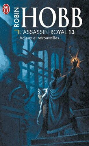 L Assassin Royal 13 Adieux Et Retrouvailles Robin Hobb 378 P Dessin Fantastique Art Dessin Robin Hobb
