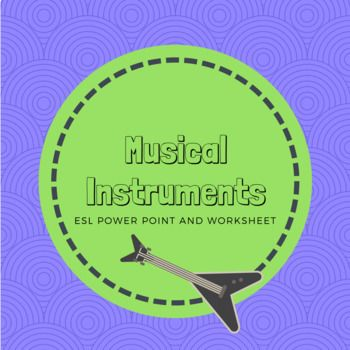 Instruments and Music Beginner ESL PowerPoint, dialogue and