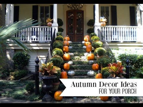 autumn decorating ideas for your porch youtube video   best of front