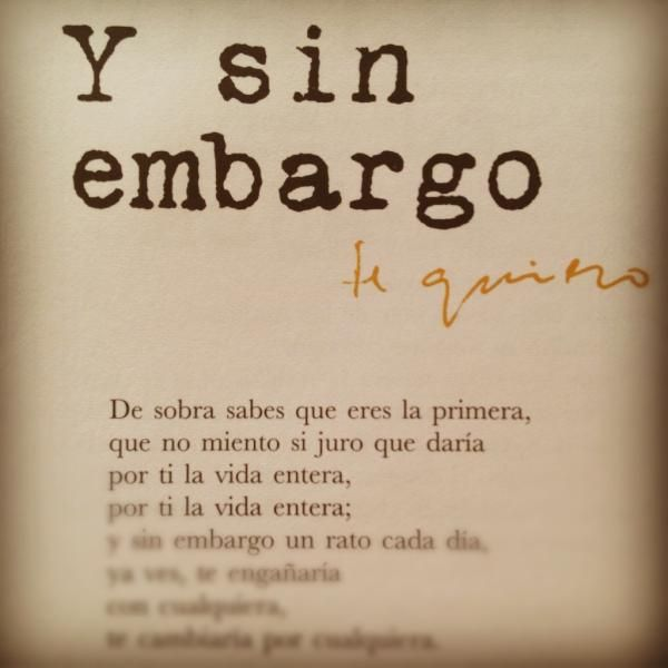Y Sin Embargo Te Quiero Joaquín Sabina Palabras De Amor Frases De Canciones Y Frases