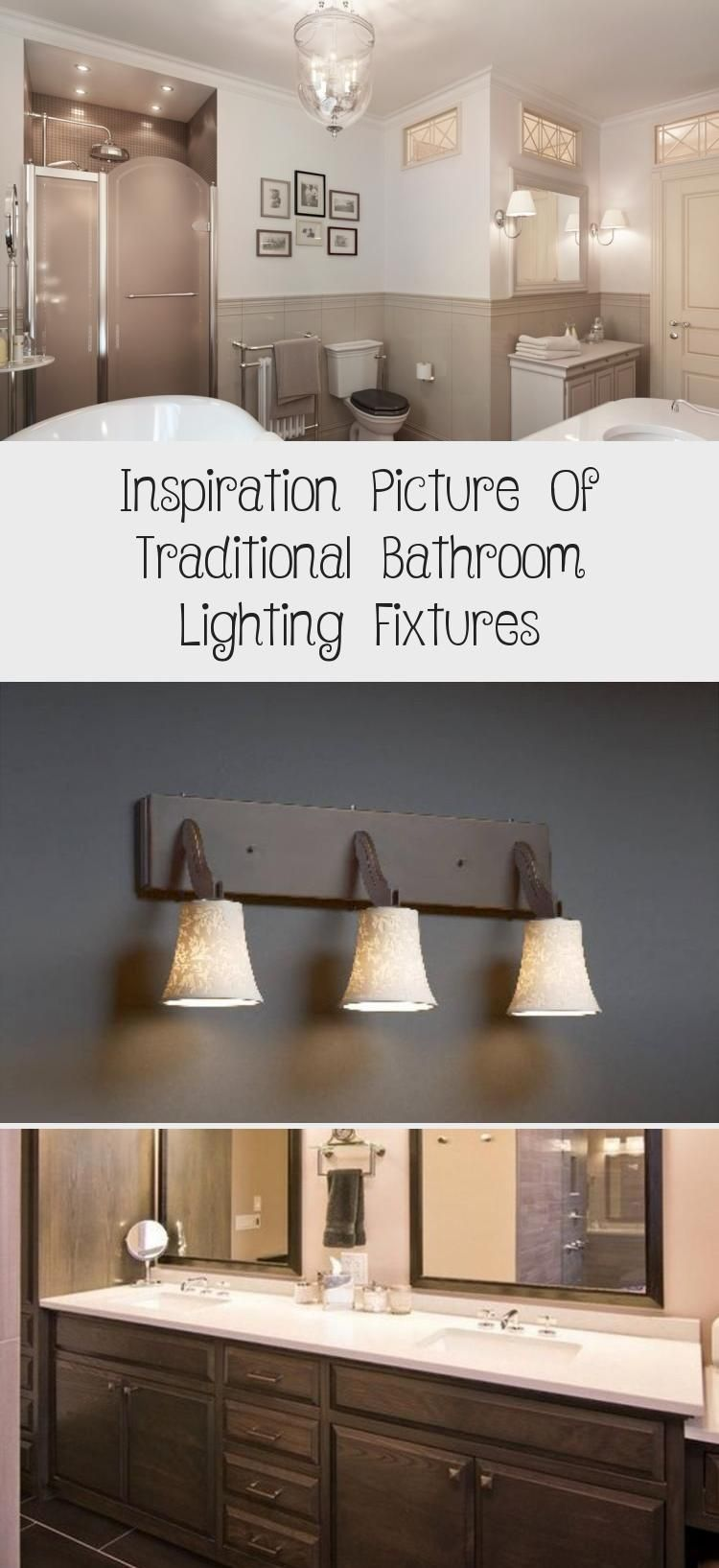 Inspiration Picture Of Traditional Bathroom Lighting Fixtures Traditional Bathroom Bathroom Lighting Bathroom Light Fixtures
