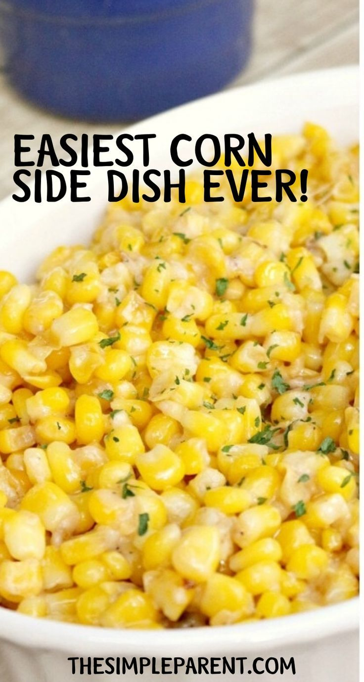 Easy Christmas Side Dishes: 5 Ingredient Parmesan Garlic Butter Corn