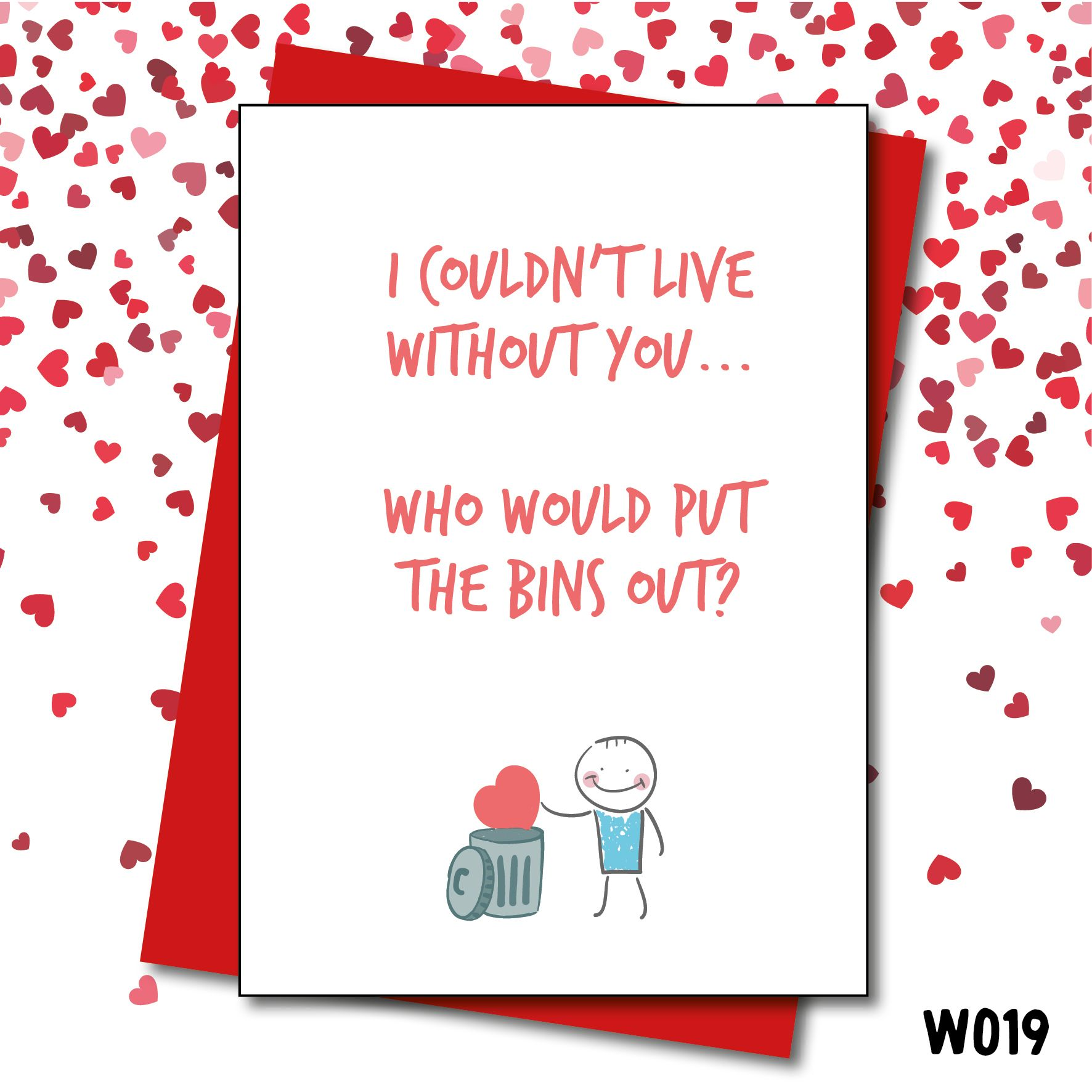 The Bins Out Couldntlivewithoutyou Thebinsout Valentine