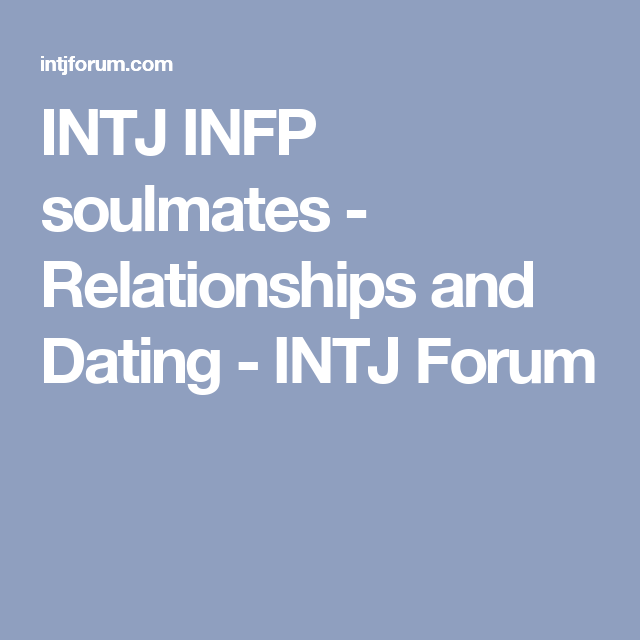 entp forum dating