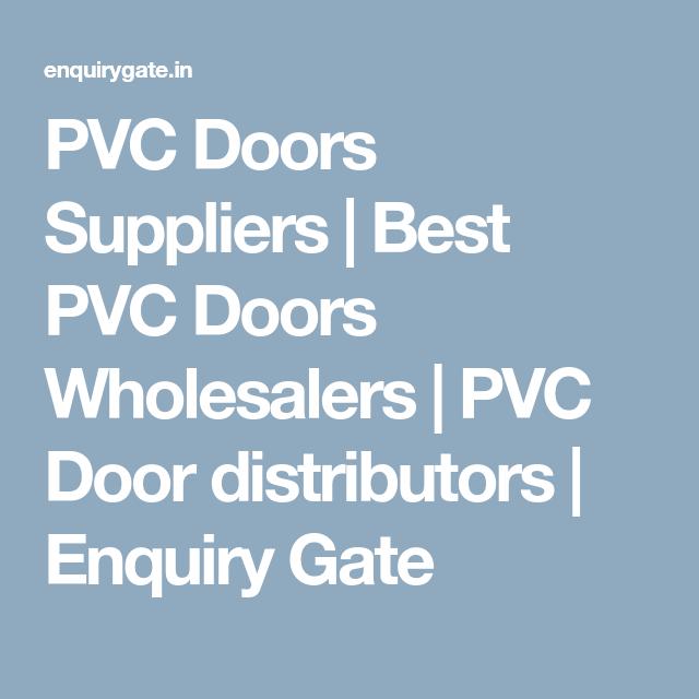 PVC Doors Suppliers   Best PVC Doors Wholesalers   PVC Door distributors   Enquiry Gate  sc 1 st  Pinterest & PVC Doors Suppliers   Best PVC Doors Wholesalers   PVC Door ...