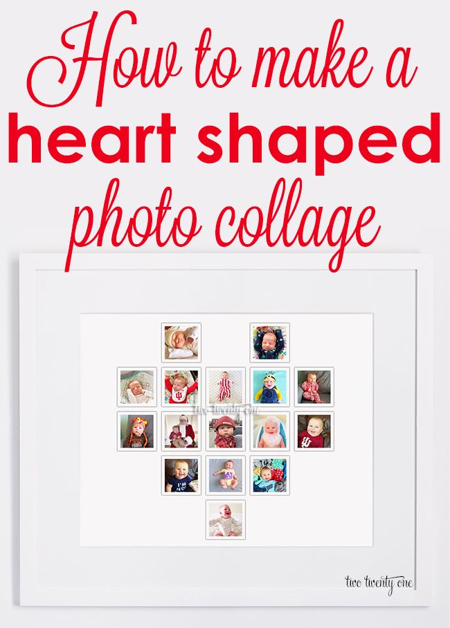 How To Make A Heart Shaped Photo Collage For Free No Or Fancy Required Diy Valentine S Day Decor