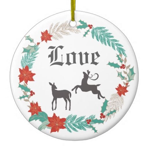 Personalized Winter Wreath and Deer Couple LOVE Ceramic Ornament