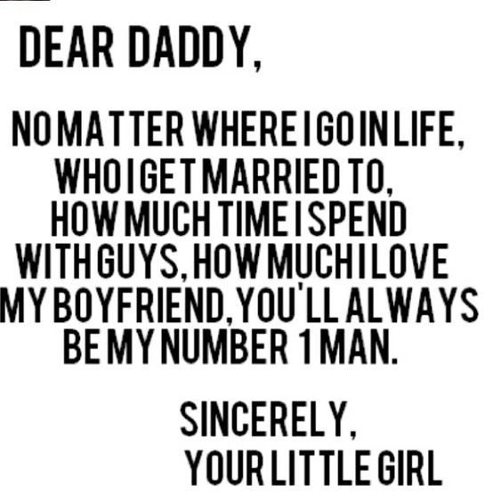 Daddy's Little Girl! How sweet and so true!!!
