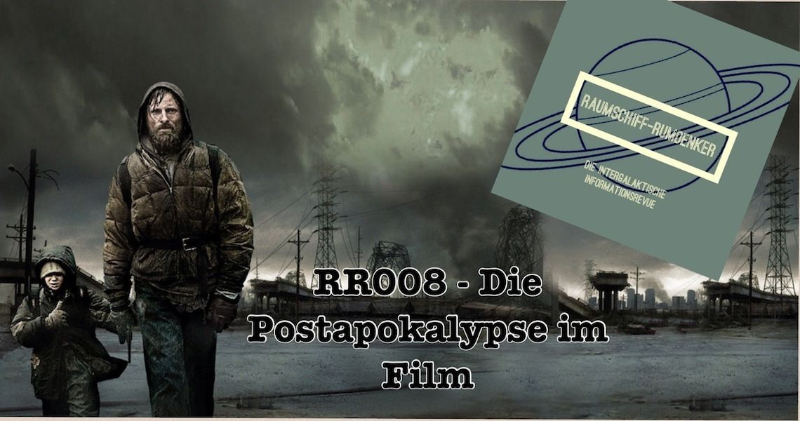 "Raumschiff-Rumdenker Folge 8 ""Die Postapokalypse im Film"""