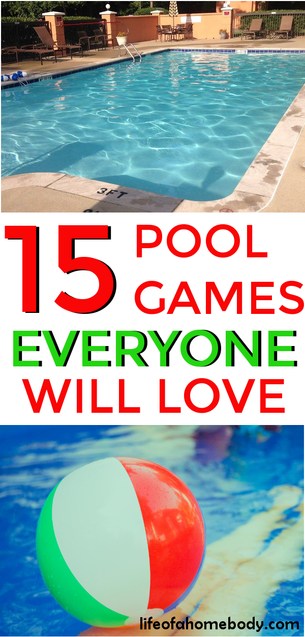 15 Fun Pool Games for Kids Everyone Will Love Pool party