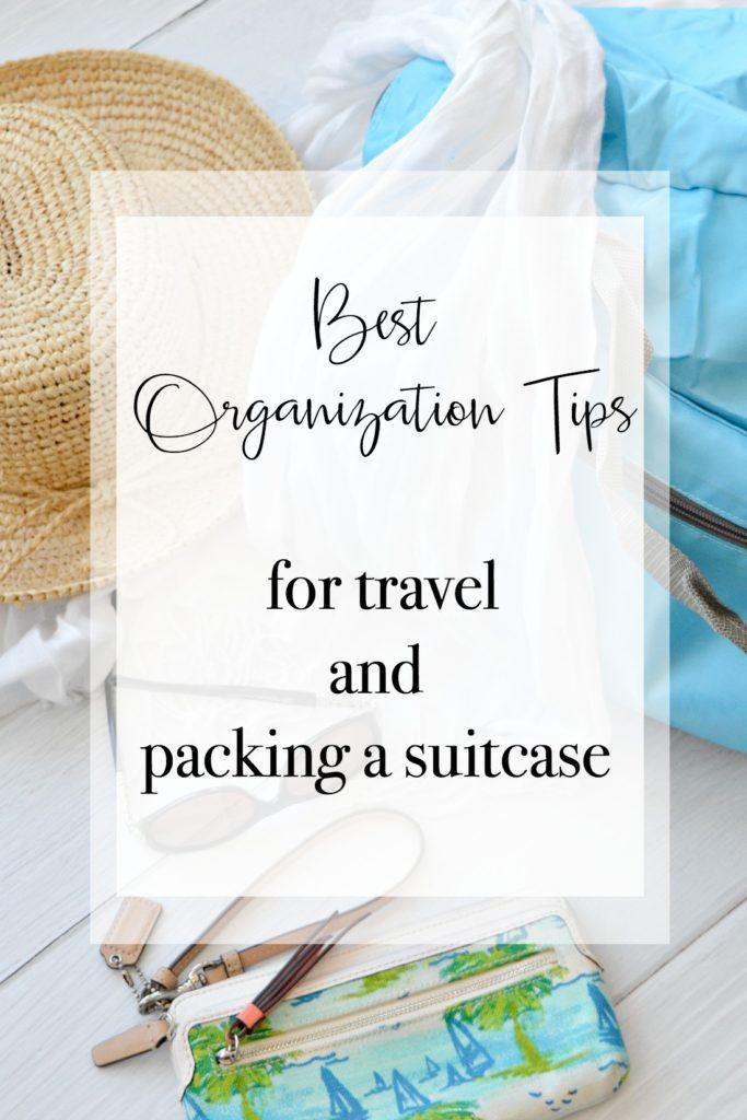 Best organization tips for travel and packing a suitcase with easy to follow checklist. This is the best and easiest travel organization method to follow