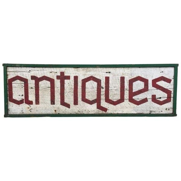 Vintage Wooden Signs Home Decor Magnificent Vintage Antiques Shop Sign $300 ❤ Liked On Polyvore Featuring Review