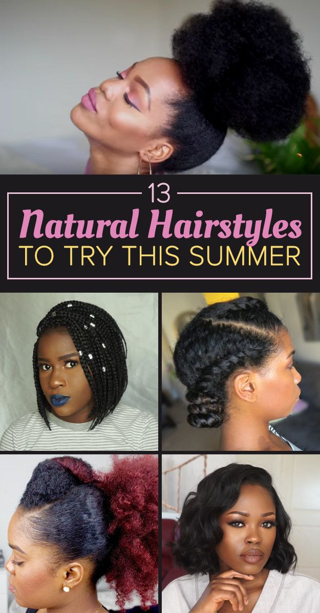 13 Natural Hairstyles To Try When The Humidity Is Trying You