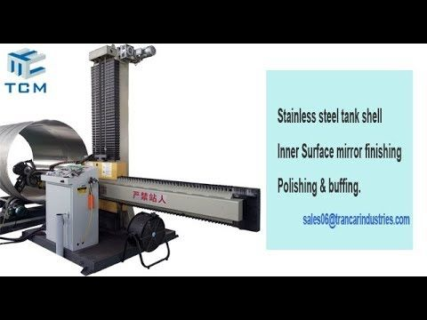 Stainless steel tank shell buffing machine from Anhui China automatic po...