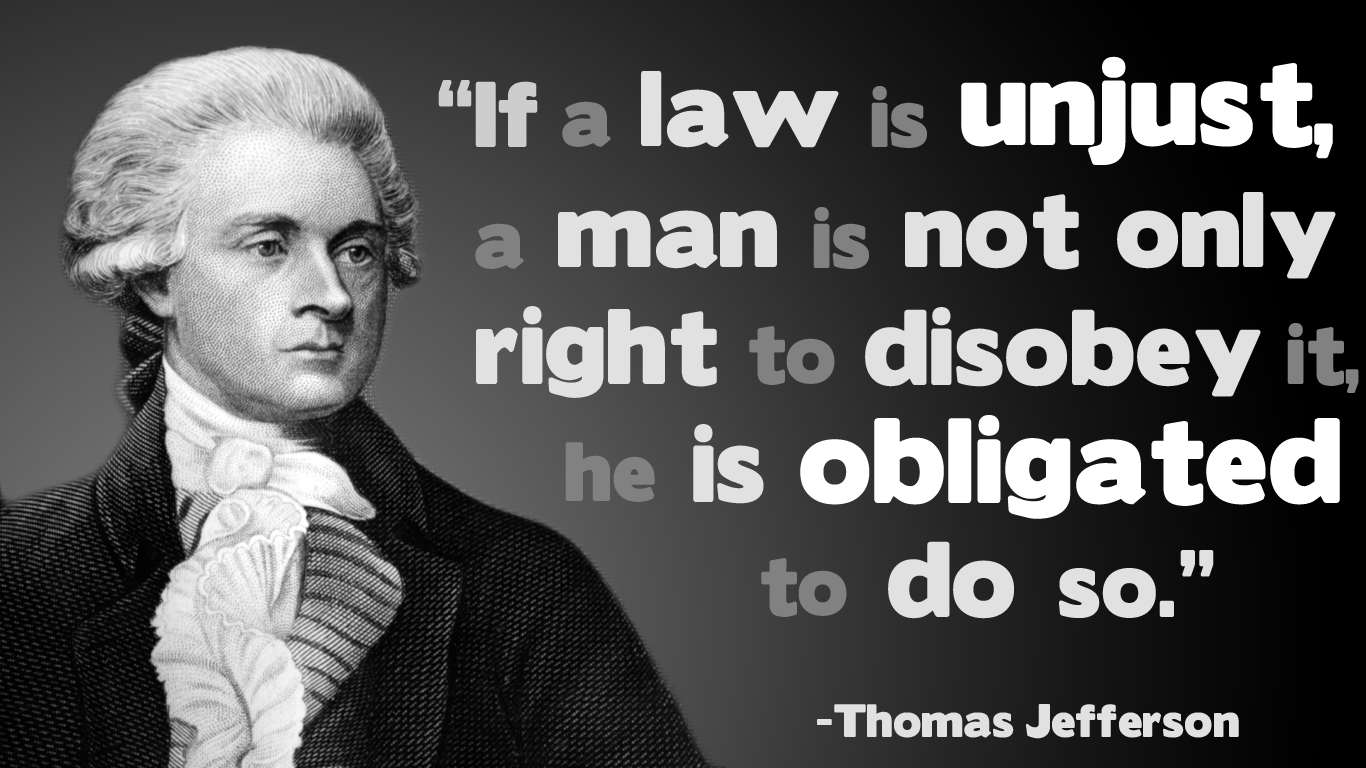 Image result for quote Jefferson if a law is unfair